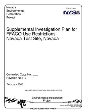 Primary view of object titled 'Supplemental Investigation Plan for FFACO Use Restrictions, Nevada Test Site, Nevada, Revision 0'.