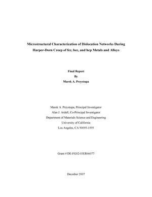Primary view of object titled 'Microstructural Characterization of Dislocation Networks During Harper-Dorn Creep of fcc, bcc, and hcp Metals and Alloys'.