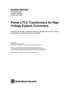 Primary view of object titled 'Planar LTCC transformers for high voltage flyback converters.'.