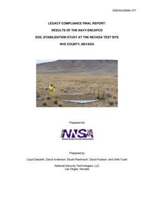 Primary view of object titled 'Legacy Compliance Final Report: Results of the Navy/Encapo Soil Stabilization Study at the Nevada Test Site, Nye County, Nevada'.