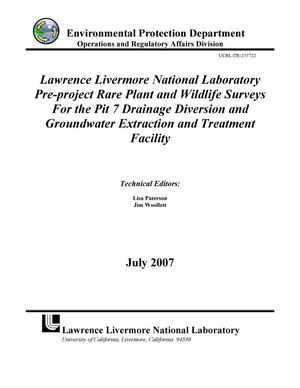Primary view of object titled 'Lawrence Livermore National Laboratory Pre-project Rare Plant and Wildlife Surveys For the Pit 7 Drainage Diversion and Groundwater Extraction and Treatment Facility'.