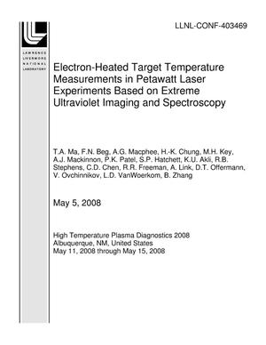 Primary view of object titled 'Electron-Heated Target Temperature Measurements in Petawatt Laser Experiments Based on Extreme Ultraviolet Imaging and Spectroscopy'.