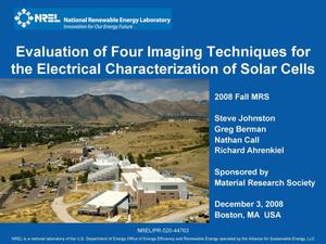 Primary view of object titled 'Evaluation of Four Imaging Techniques for the Electrical Characterization of Solar Cells (Presentation)'.