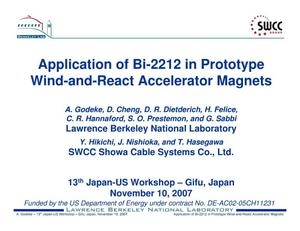 Primary view of object titled 'Application of Bi-2212 in Prototype Wind-and-React AcceleratorMagnets'.