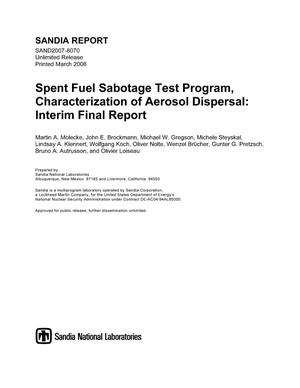 Primary view of object titled 'Spent fuel sabotage test program, characterization of aerosol dispersal : interim final report.'.