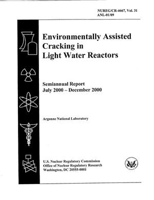 Primary view of object titled 'Environmentally assisted cracking in light water reactors : semiannual report, July 2000 - December 2000.'.