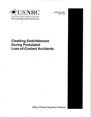 Primary view of object titled 'Cladding embrittlement during postulated loss-of-coolant accidents.'.