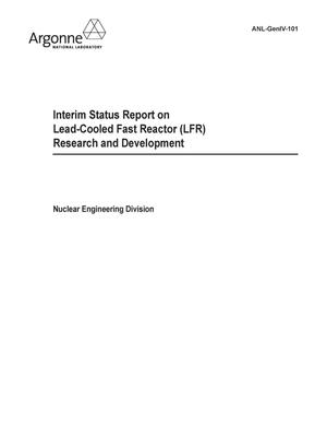 Primary view of object titled 'Interim status report on lead-cooled fast reactor (LFR) research and development.'.