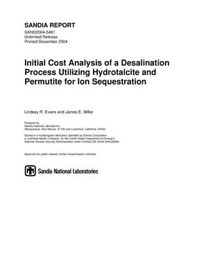 Primary view of object titled 'Initial cost analysis of a desalination process utilizing hydrotalcite and permutite for ion sequestration.'.