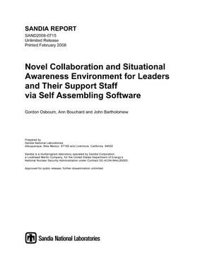 Primary view of object titled 'Novel collaboration and situational awareness environment for leaders and their support staff via self assembling software.'.