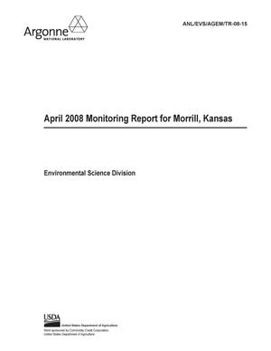 Primary view of object titled 'April 2008 monitoring report for Morrill, Kansas.'.
