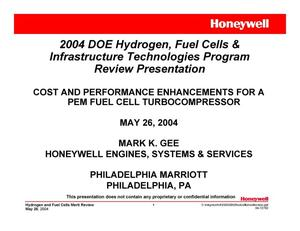 Primary view of object titled '2004 DOE Hydrogen, Fuel Cells & Infrastructure Technologies Program Review Presentation COST AND PERFORMANCE ENHANCEMENTS FOR A PEM FUEL CELL TURBOCOMPRESSOR'.