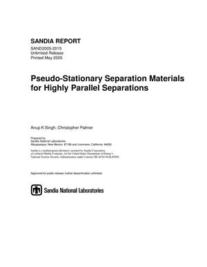 Primary view of object titled 'Pseudo-stationary separation materials for highly parallel separations.'.