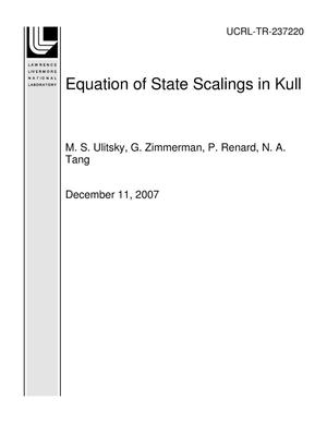 Primary view of object titled 'Equation of State Scalings in Kull'.