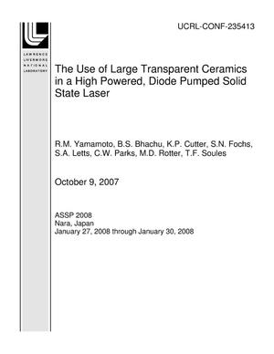 Primary view of object titled 'The Use of Large Transparent Ceramics in a High Powered, Diode Pumped Solid State Laser'.