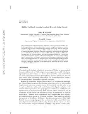 Primary view of Kahler stabilized, modular invariant heterotic string models