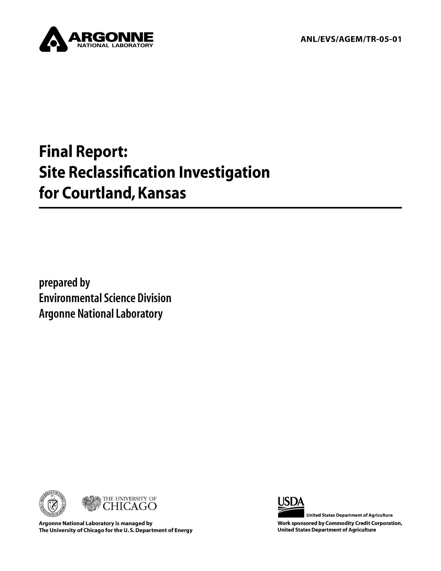 Final report: site reclassification investigation for Courtland, Kansas.                                                                                                      [Sequence #]: 1 of 41