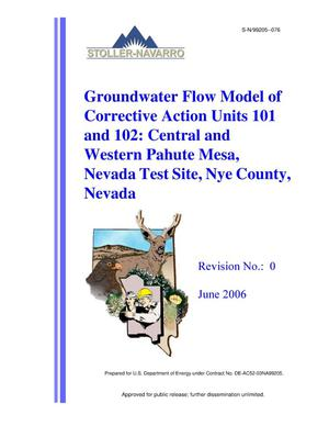 Primary view of object titled 'Groundwater Flow Model of Corrective Action Units 101 and 102: Central and Western Pahute Mesa, Nevada Test Site, Nye County, Nevada, Revision 0'.