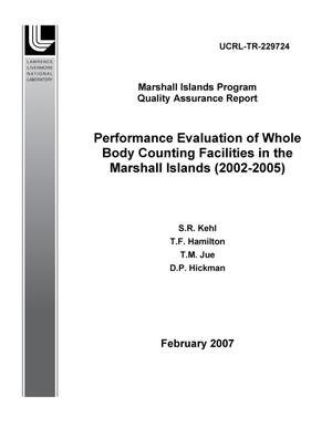 Primary view of object titled 'Performance Evaluation of Whole Body Counting Facilities in the Marshall Islands (2002-2005)'.