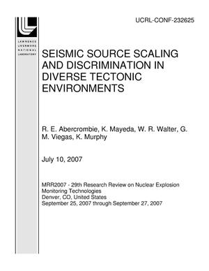 Primary view of object titled 'SEISMIC SOURCE SCALING AND DISCRIMINATION IN DIVERSE TECTONIC ENVIRONMENTS'.