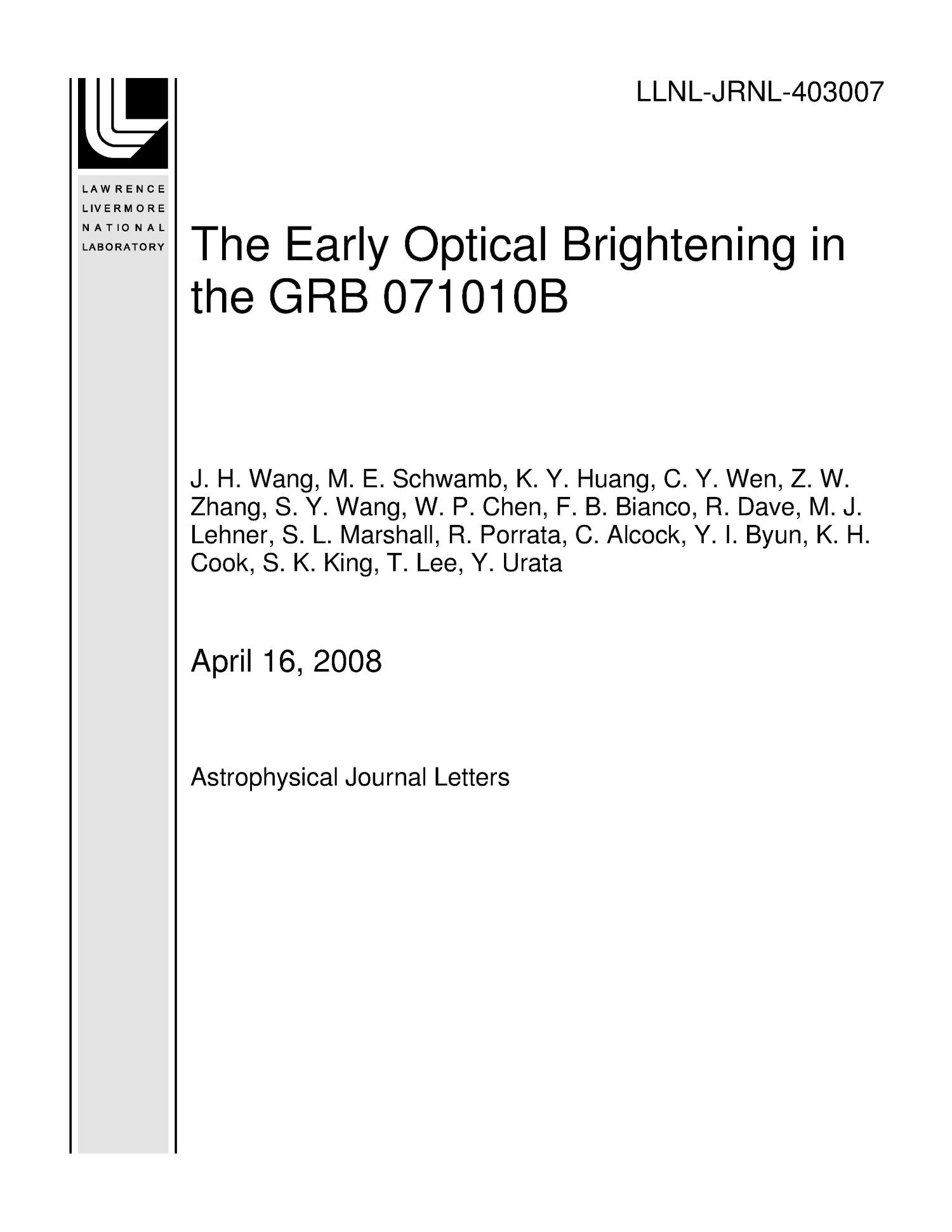 The Early Optical Brightening in the GRB 071010B                                                                                                      [Sequence #]: 1 of 17