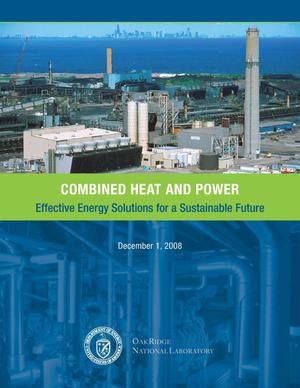 Primary view of object titled 'Combined Heat and Power: Effective Energy Solutions for a Sustainable Future'.