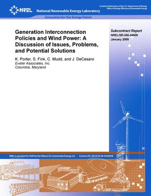 Primary view of object titled 'Generation Interconnection Policies and Wind Power: A Discussion of Issues, Problems, and Potential Solutions'.