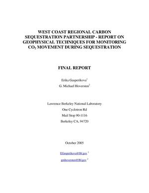Primary view of object titled 'West Coast Regional Carbon Sequestration Partnership - Report on Geophysical Techniques for Monitoring CO2 Movement During Sequestration'.