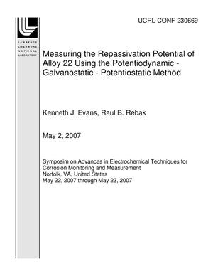 Primary view of object titled 'Measuring the Repassivation Potential of Alloy 22 Using the Potentiodynamic - Galvanostatic - Potentiostatic Method'.