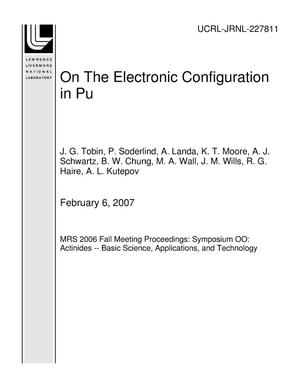Primary view of object titled 'On The Electronic Configuration in Pu'.