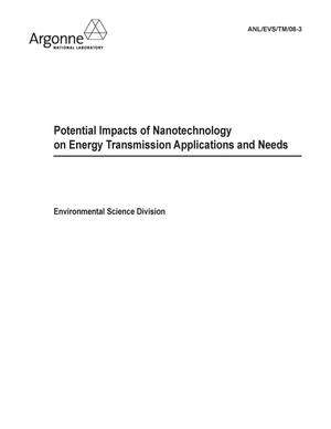 Primary view of object titled 'Potential impacts of nanotechnology on energy transmission applications and needs.'.