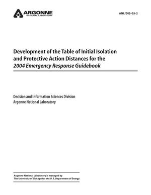 Primary view of object titled 'Development of the table of initial isolation distances and protective action distances for the 2004 emergency response guidebook.'.