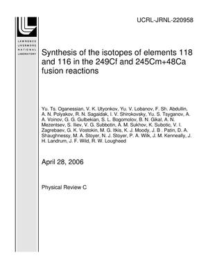 Primary view of object titled 'Synthesis of the isotopes of elements 118 and 116 in the 249Cf and 245Cm+48Ca fusion reactions'.