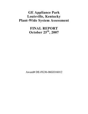 Primary view of object titled 'GE Appliance Park Louisville, KY Plant Wide Assessment Final Report October 25th, 2007'.