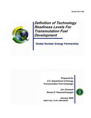 Primary view of object titled 'Definition of Technology Readiness Levels for Transmutation Fuel Development'.