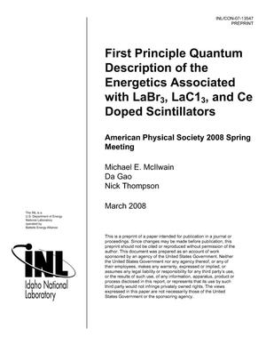 Primary view of object titled 'First Principle Quantum Description of the Energetics Associated with LaBr3, LaC13, and Ce Doped Scintillators'.