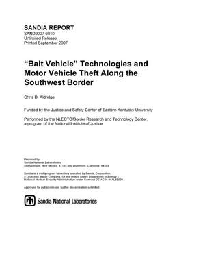 "Primary view of object titled '""Bait vehicle"" technologies and motor vehicle theft along the southwest border.'."
