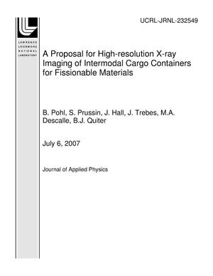 Primary view of object titled 'A Proposal for High-resolution X-ray Imaging of Intermodal Cargo Containers for Fissionable Materials'.