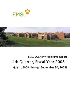 Primary view of object titled 'EMSL Quarterly Highlights Report: 4th Quarter, FY08'.