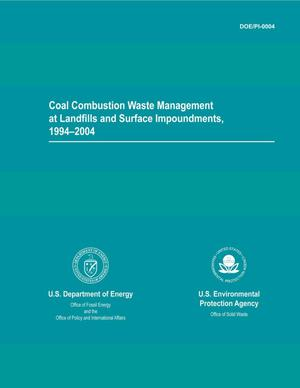Primary view of object titled 'Coal combustion waste management at landfills and surface impoundments 1994-2004.'.