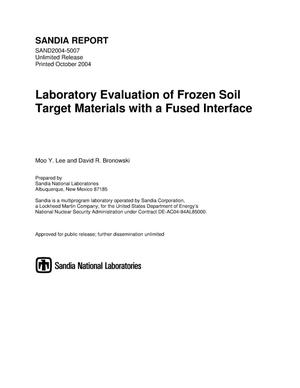 Primary view of object titled 'Laboratory evaluation of frozen soil target materials with a fused interface.'.