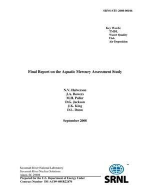 Primary view of object titled 'FINAL REPORT ON THE AQUATIC MERCURY ASSESSMENT STUDY'.