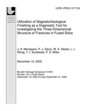 Primary view of object titled 'Utilization of Magnetorheological Finishing as a Diagnostic Tool for Investigating the Three-Dimensional Structure of Fractures in Fused Silica'.