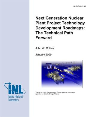 Primary view of object titled 'Next Generation Nuclear Plant Project Technology Development Roadmaps: The Technical Path Forward'.
