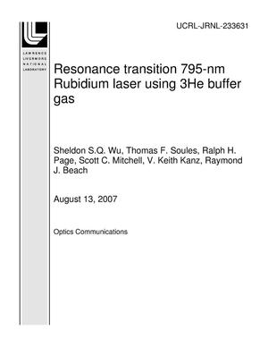 Primary view of object titled 'Resonance transition 795-nm Rubidium laser using 3He buffer gas'.