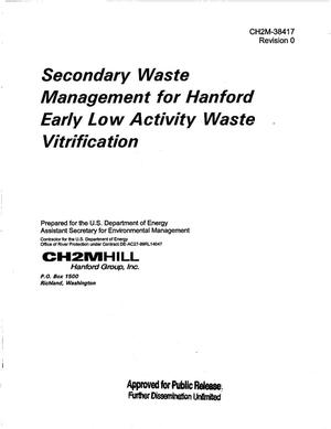Primary view of object titled 'SECONDARY WASTE MANAGEMENT FOR HANFORD EARLY LOW ACTIVITY WASTE VITRIFICATION'.