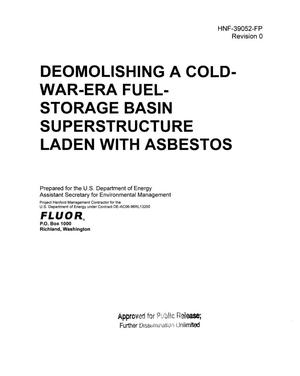 Primary view of object titled 'DEMOLISHING A COLD-WAR-ERA FUEL STORAGE BASIN SUPERSTRUCTURE LADEN WITH ASBESTOS'.