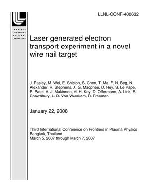 Primary view of object titled 'Laser generated electron transport experiment in a novel wire nail target'.