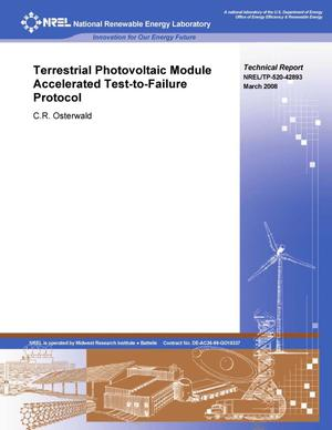 Primary view of object titled 'Terrestrial Photovoltaic Module Accelerated Test-To-Failure Protocol'.