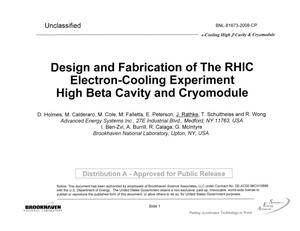 Primary view of object titled 'Design and Fabrication of the RHIC Electron-Cooling Experiment High Beta Cavity and Cryomodule'.